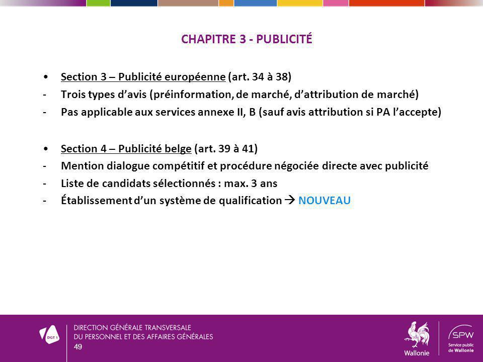 Chapitre 3 - publicité Section 3 – Publicité européenne (art. 34 à 38)