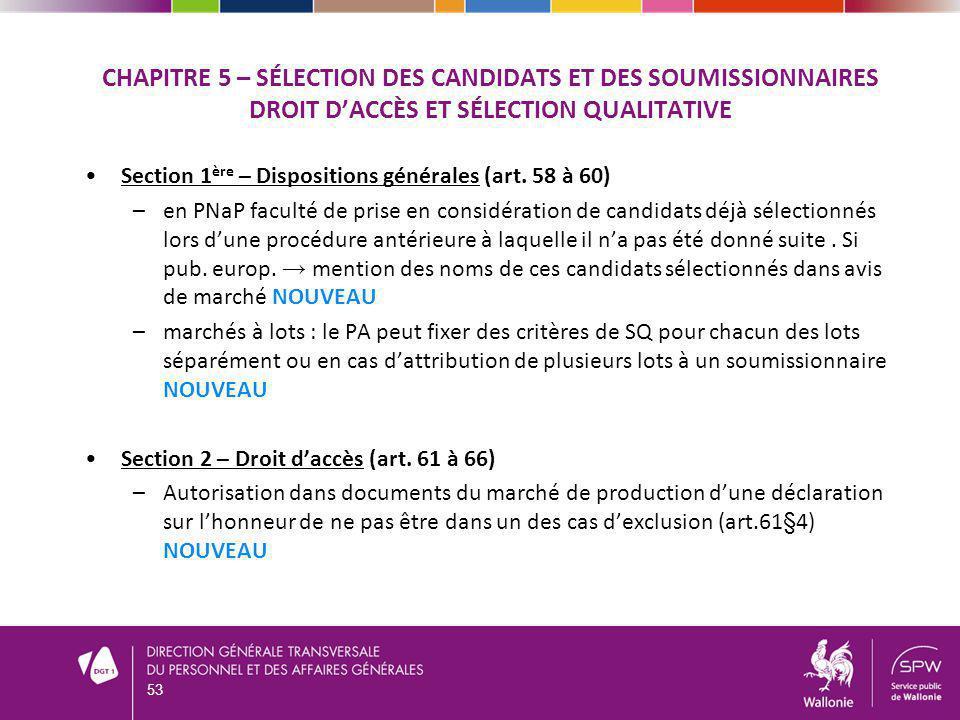 Chapitre 5 – sélection des candidats et des soumissionnaires Droit d'accès et sélection qualitative