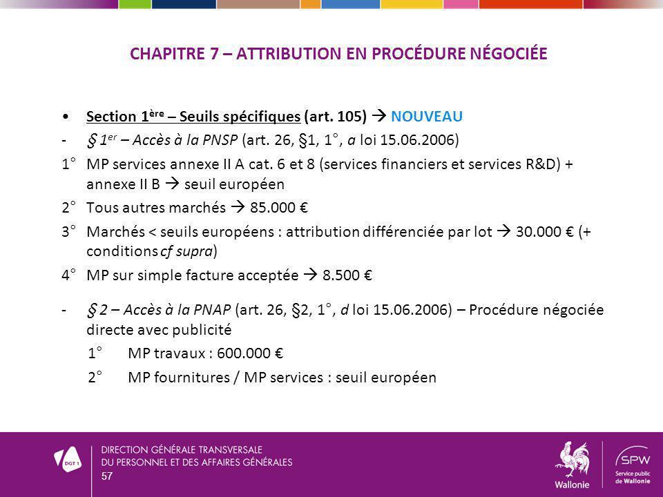 Chapitre 7 – attribution en procédure négociée