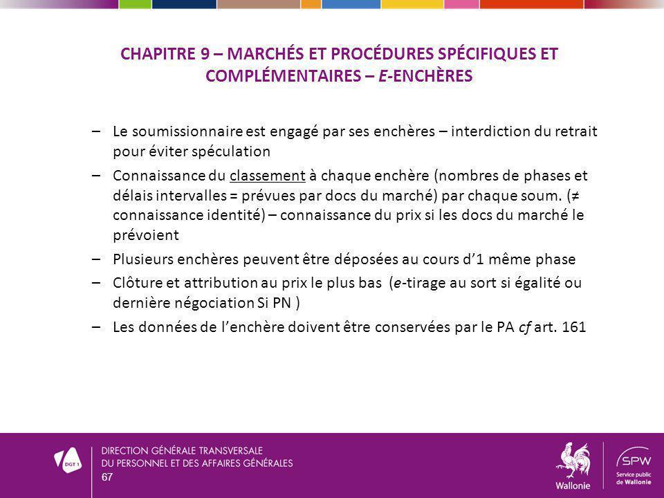 CHAPITRE 9 – Marchés et procédures spécifiques et complémentaires – e-enchères