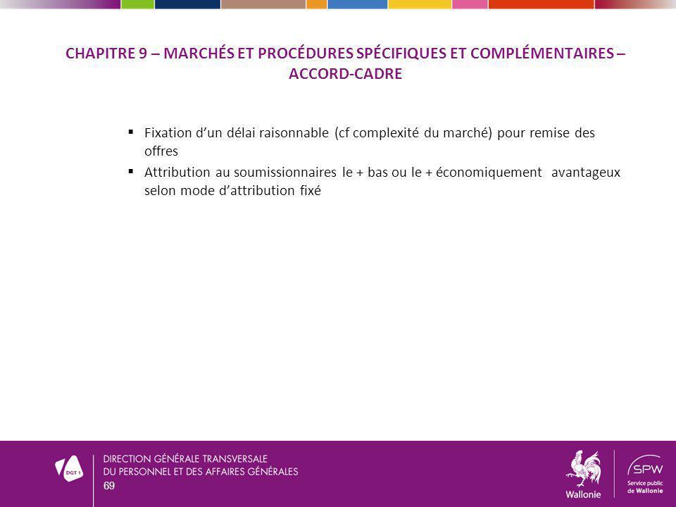 CHAPITRE 9 – Marchés et procédures spécifiques et complémentaires – ACCORD-CADRE