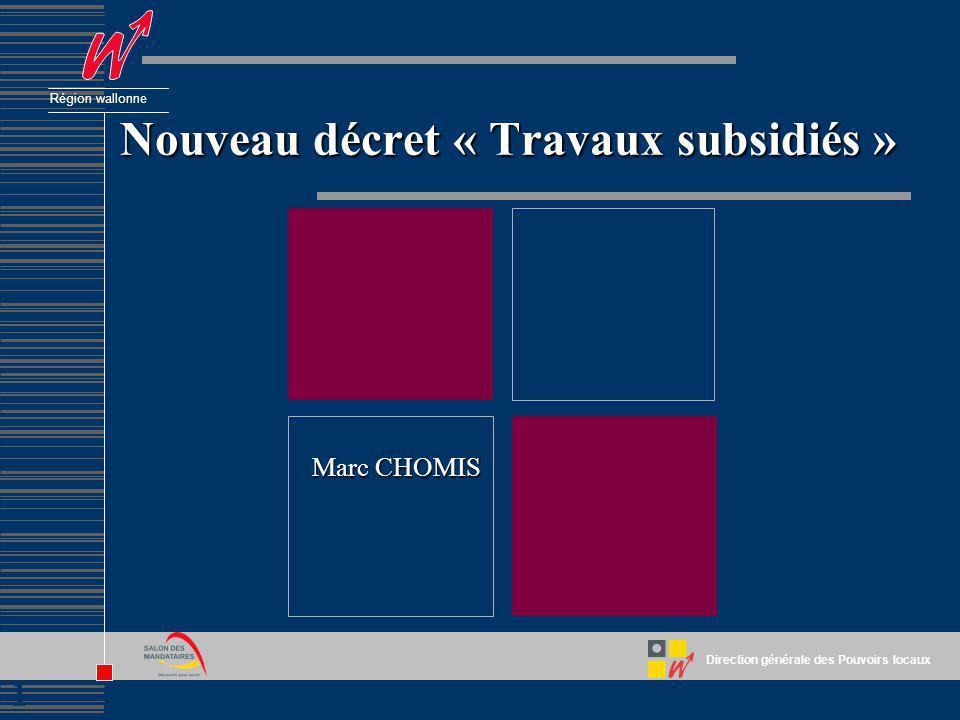 Nouveau décret « Travaux subsidiés »