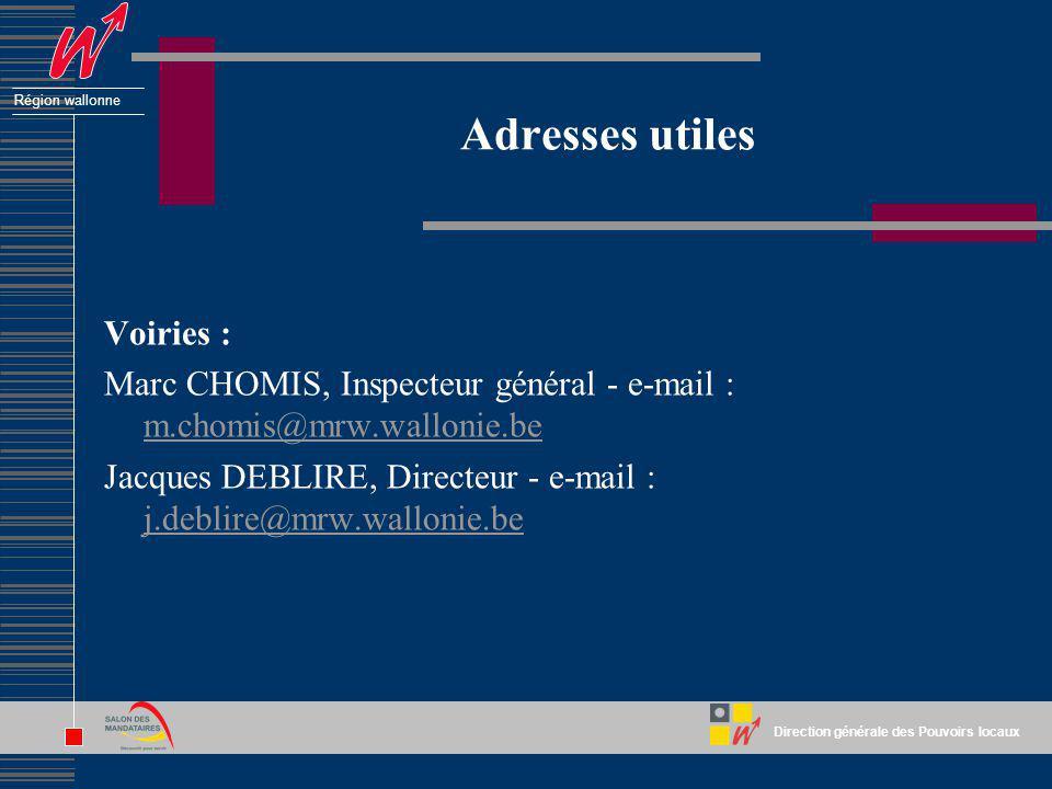 Adresses utiles Voiries :
