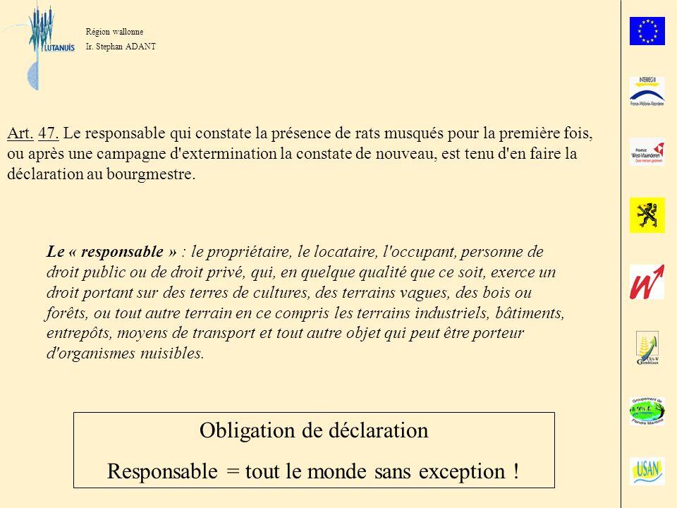 Obligation de déclaration Responsable = tout le monde sans exception !