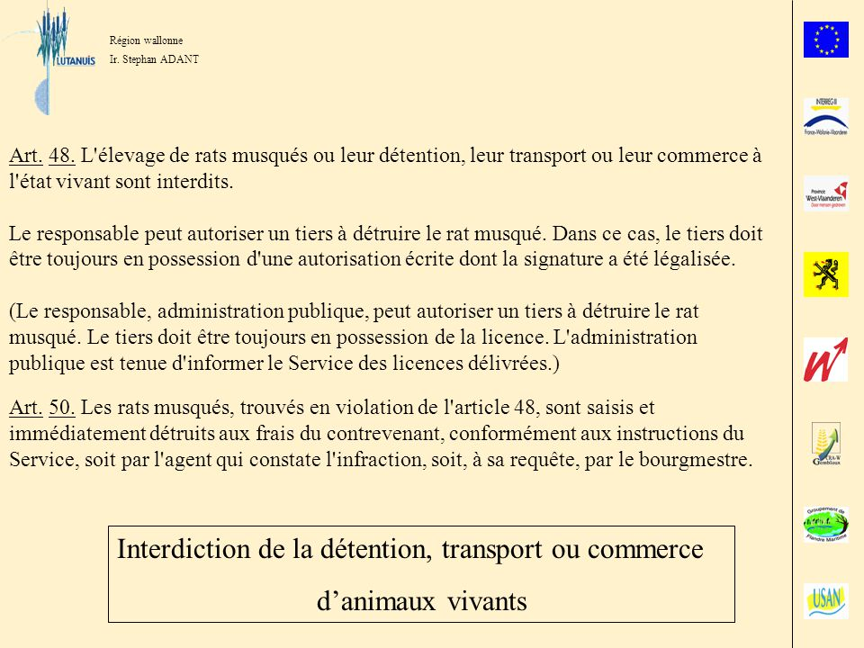 Interdiction de la détention, transport ou commerce d'animaux vivants