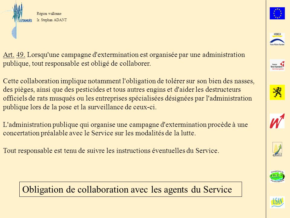Obligation de collaboration avec les agents du Service