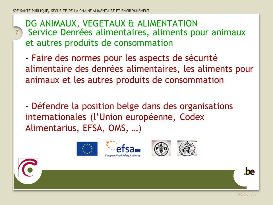 DG ANIMAUX, VEGETAUX & ALIMENTATION Service Denrées alimentaires, aliments pour animaux et autres produits de consommation