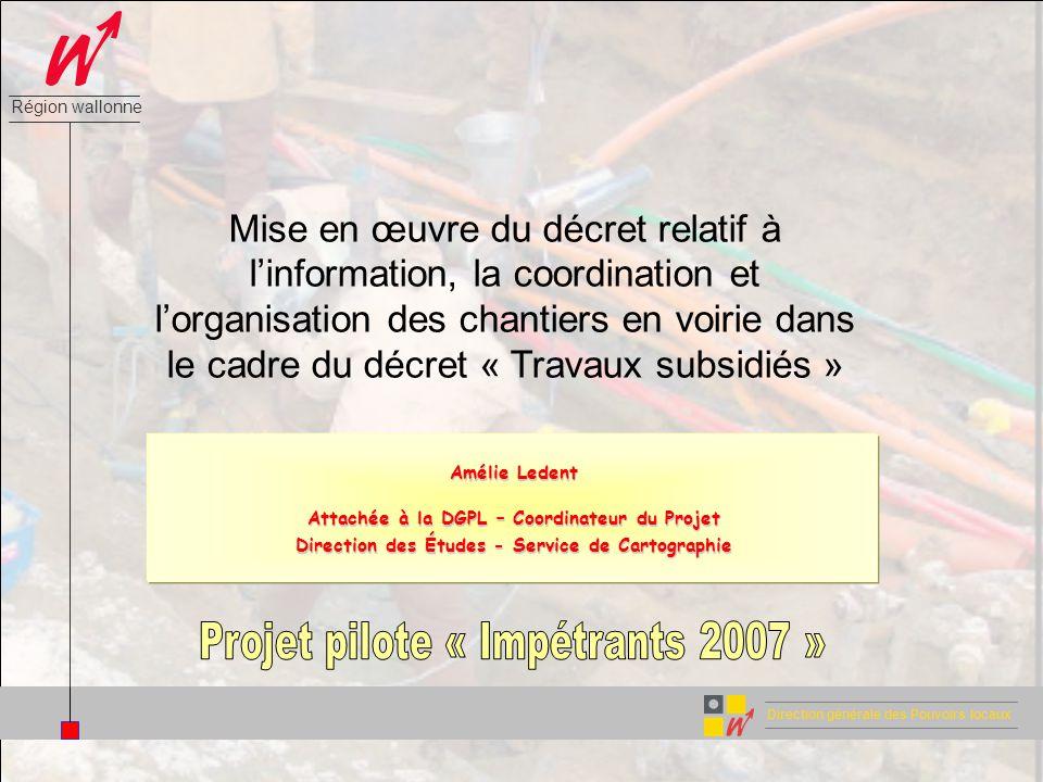 Mise en œuvre du décret relatif à l'information, la coordination et l'organisation des chantiers en voirie dans le cadre du décret « Travaux subsidiés »