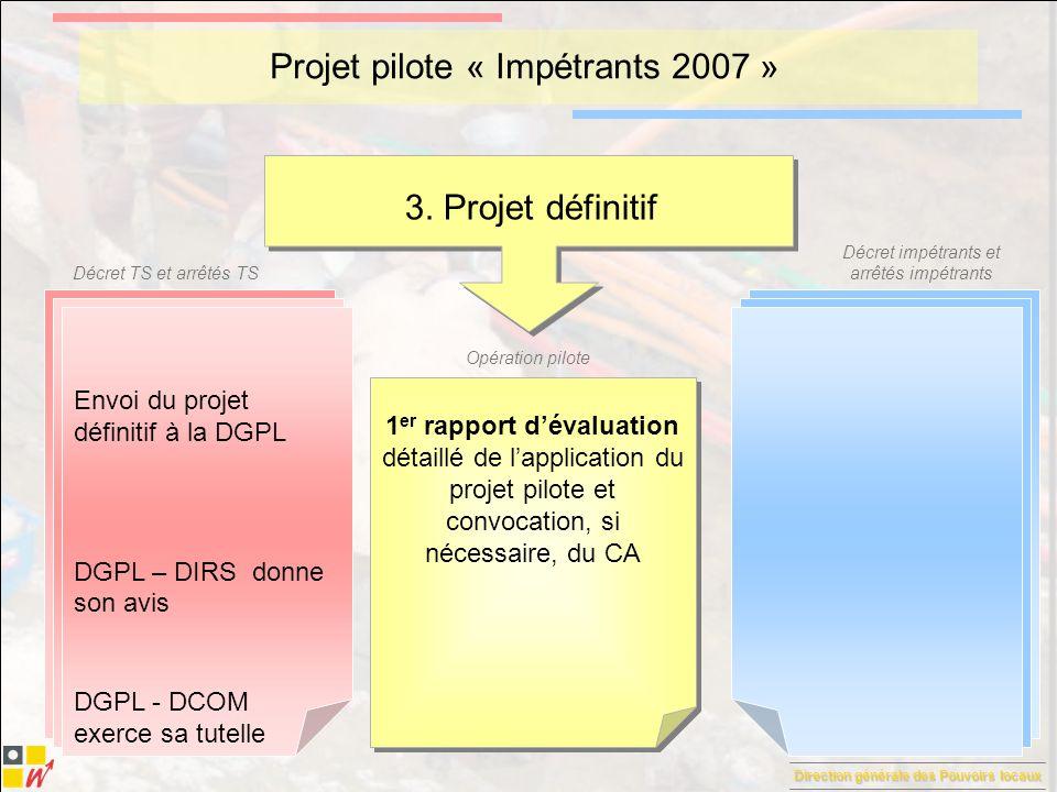 Projet pilote « Impétrants 2007 »