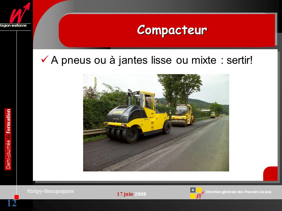 Compacteur A pneus ou à jantes lisse ou mixte : sertir! 12