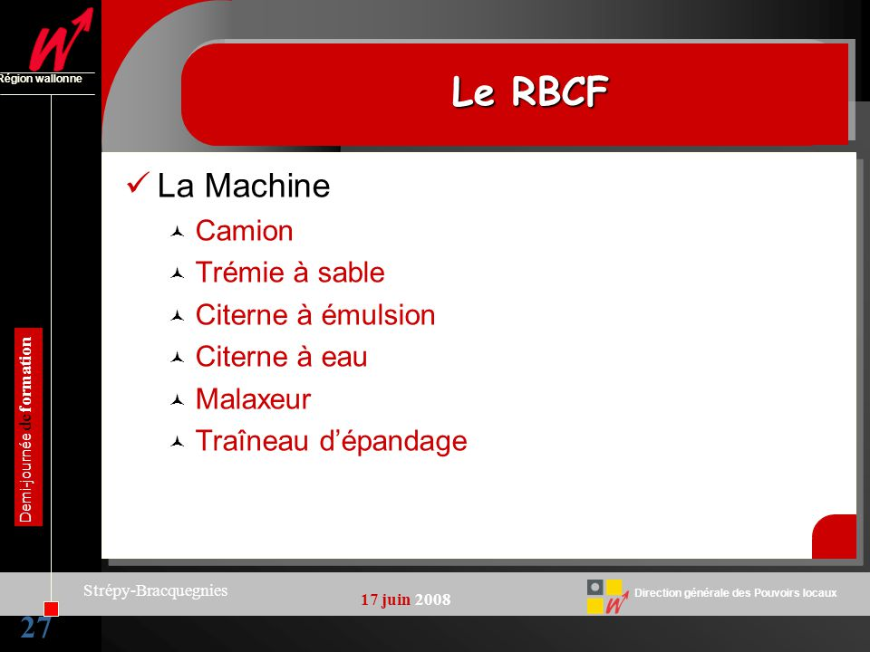 Le RBCF La Machine 27 Camion Trémie à sable Citerne à émulsion