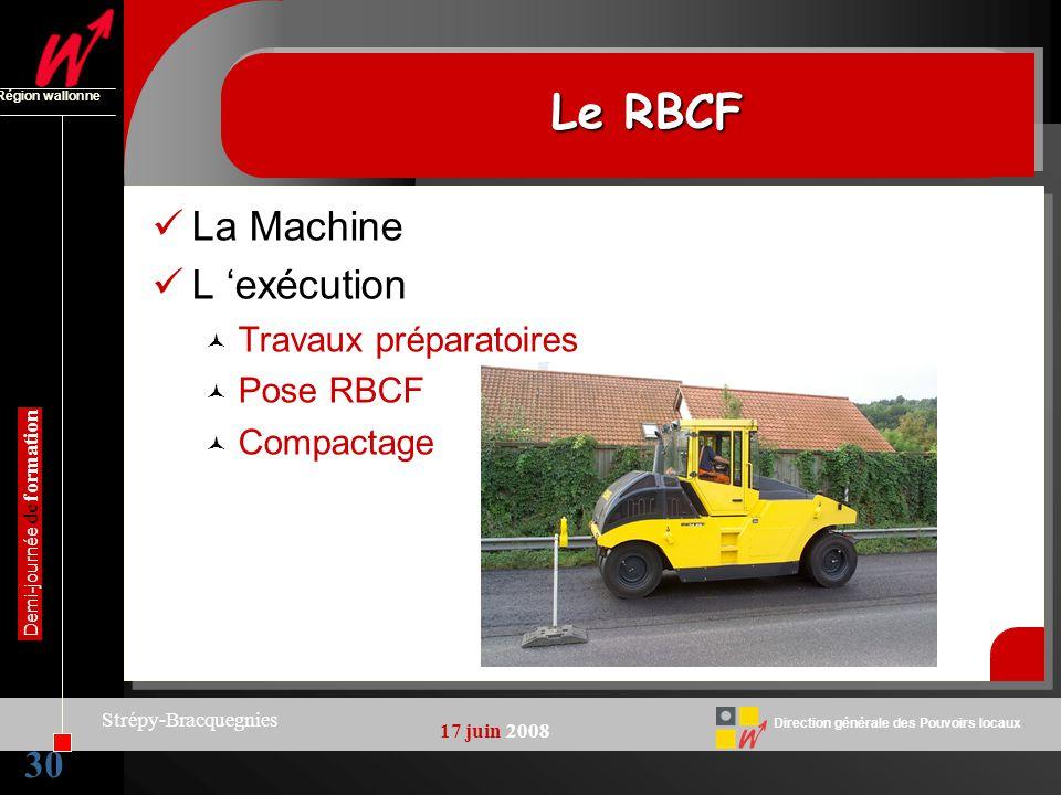 Le RBCF La Machine L 'exécution 30 Travaux préparatoires Pose RBCF