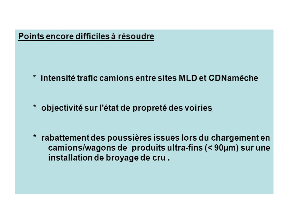 Points encore difficiles à résoudre