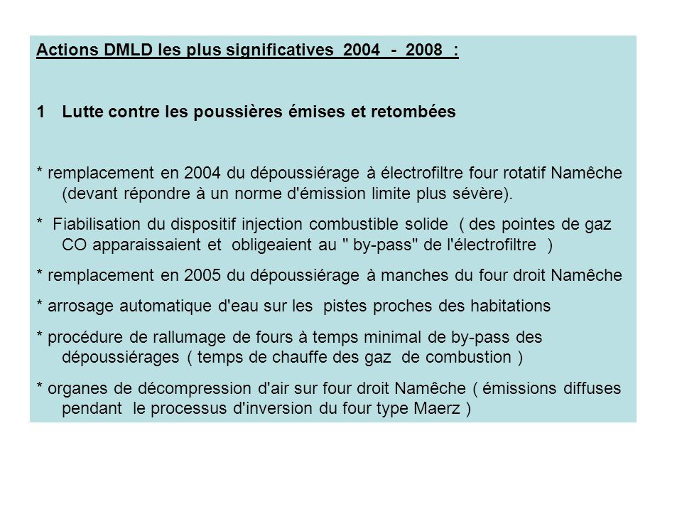 Actions DMLD les plus significatives 2004 - 2008 :