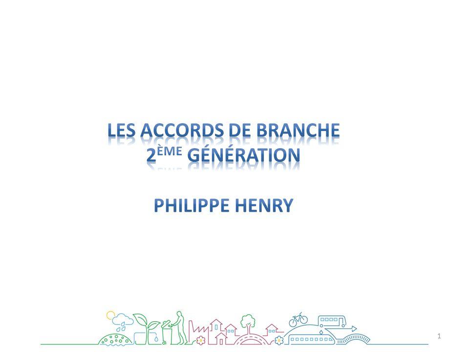Les accords de Branche 2ème Génération Philippe Henry
