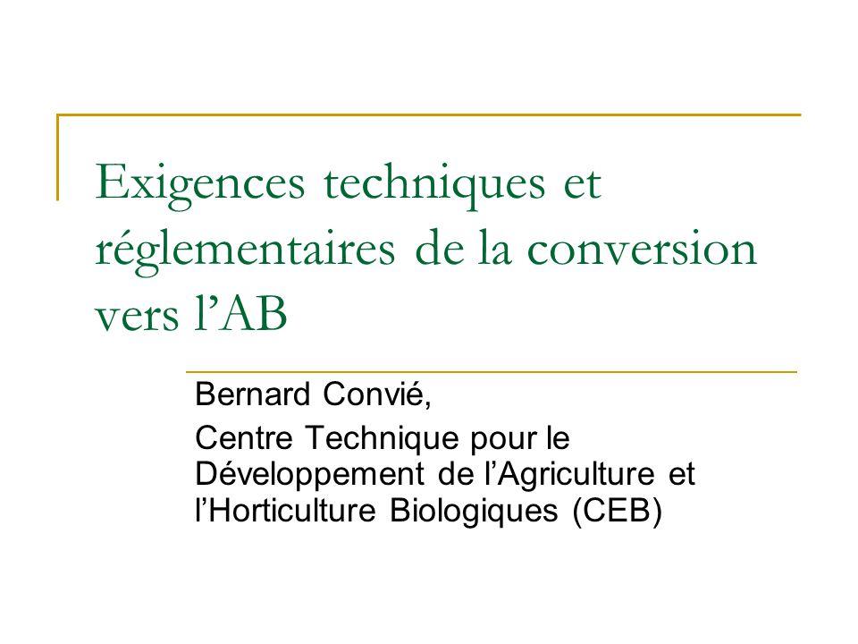 Exigences techniques et réglementaires de la conversion vers l'AB