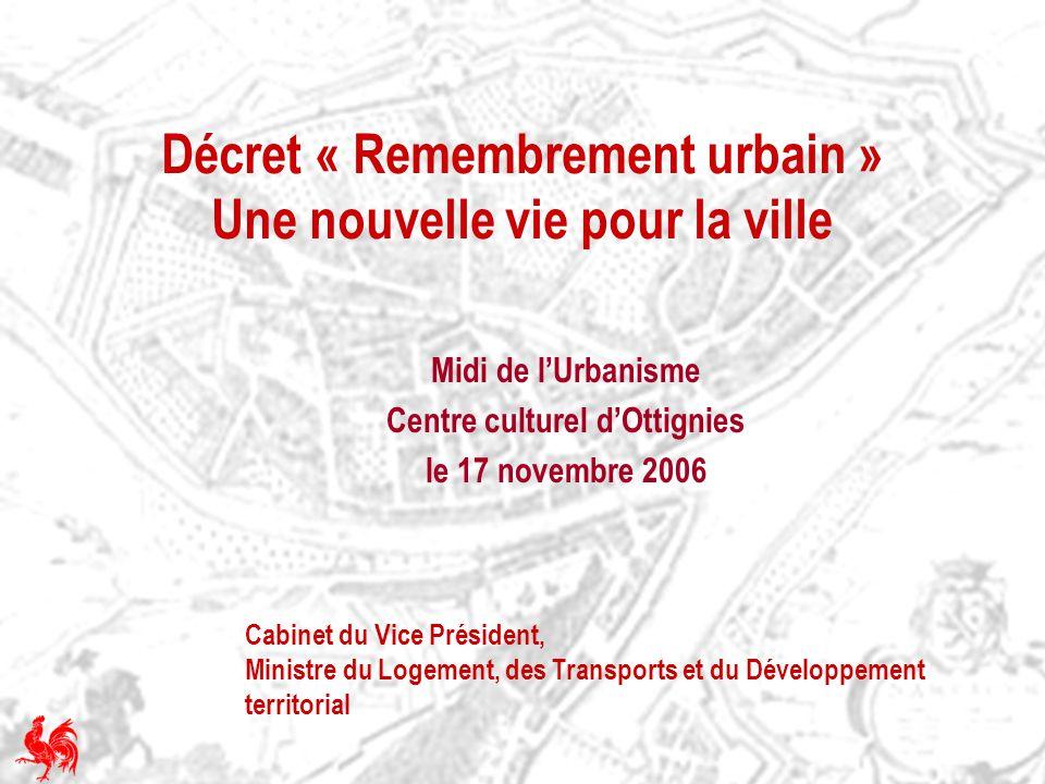 Décret « Remembrement urbain » Une nouvelle vie pour la ville