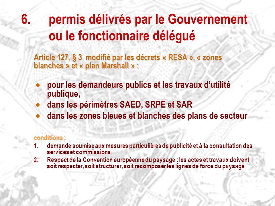 6. permis délivrés par le Gouvernement ou le fonctionnaire délégué