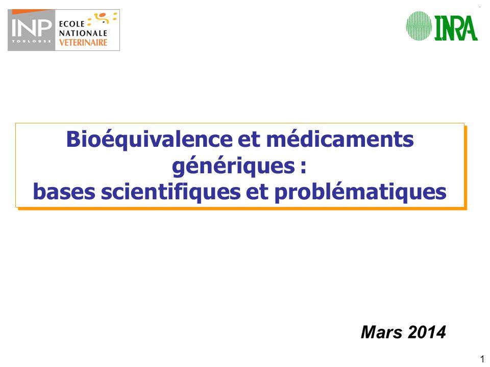 Bioéquivalence et médicaments génériques :