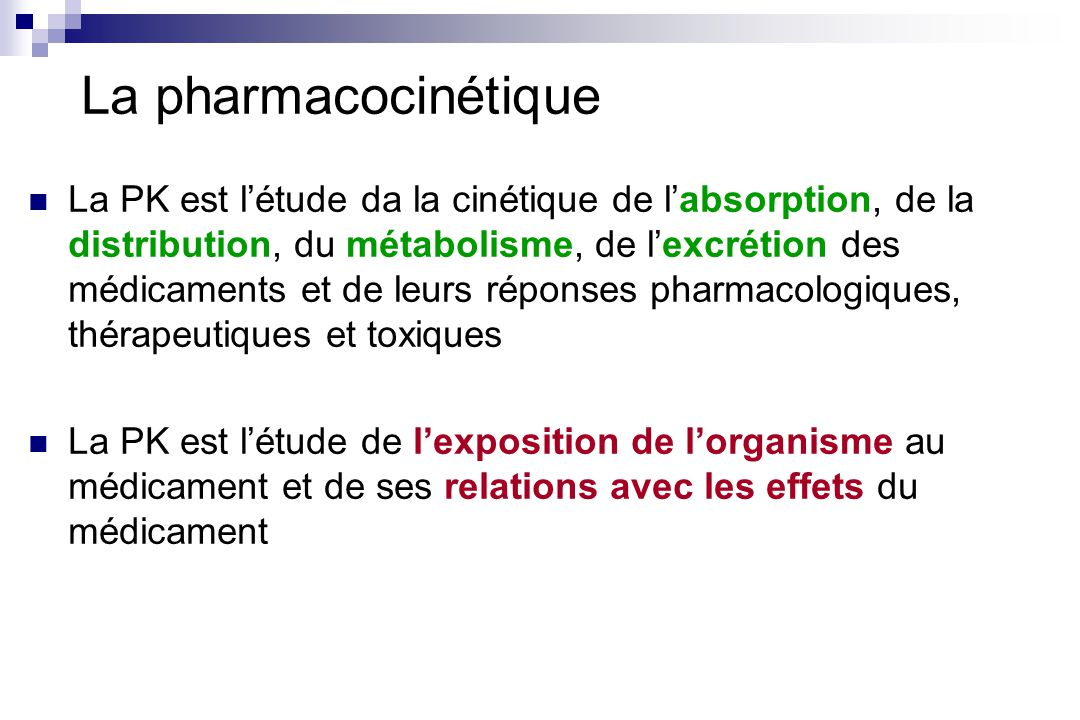 La pharmacocinétique