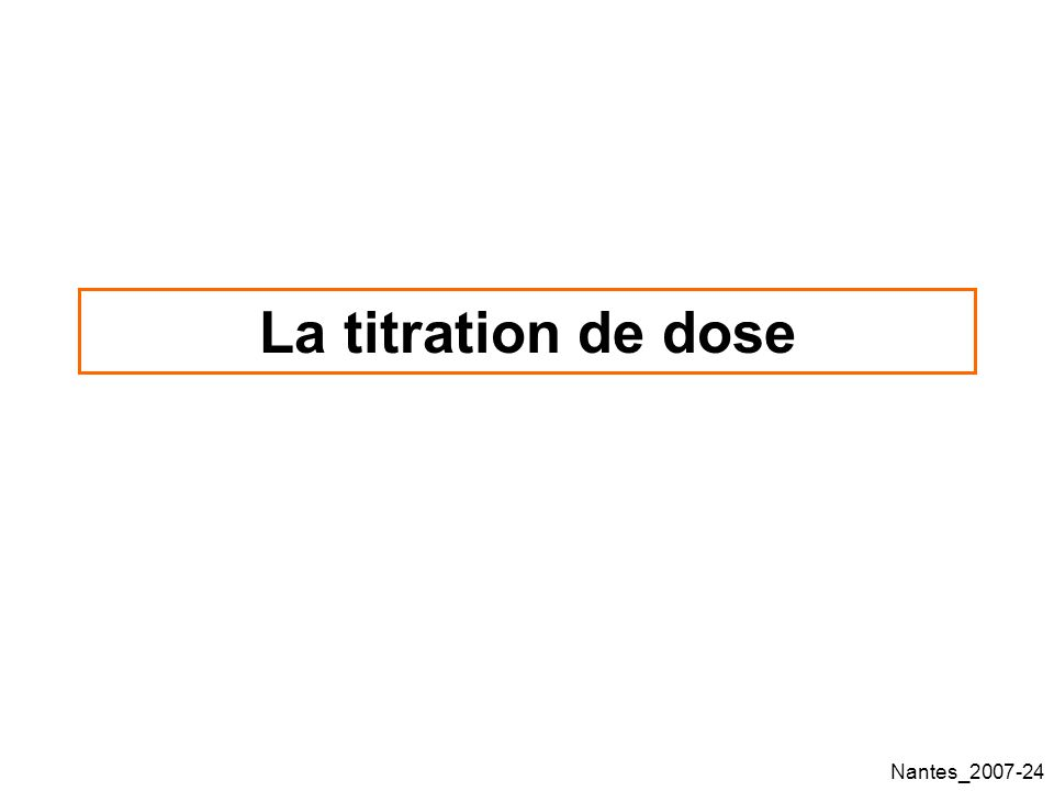 La titration de dose