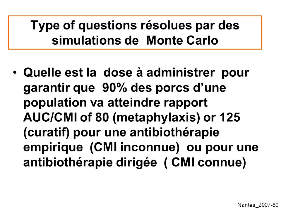 Type of questions résolues par des simulations de Monte Carlo