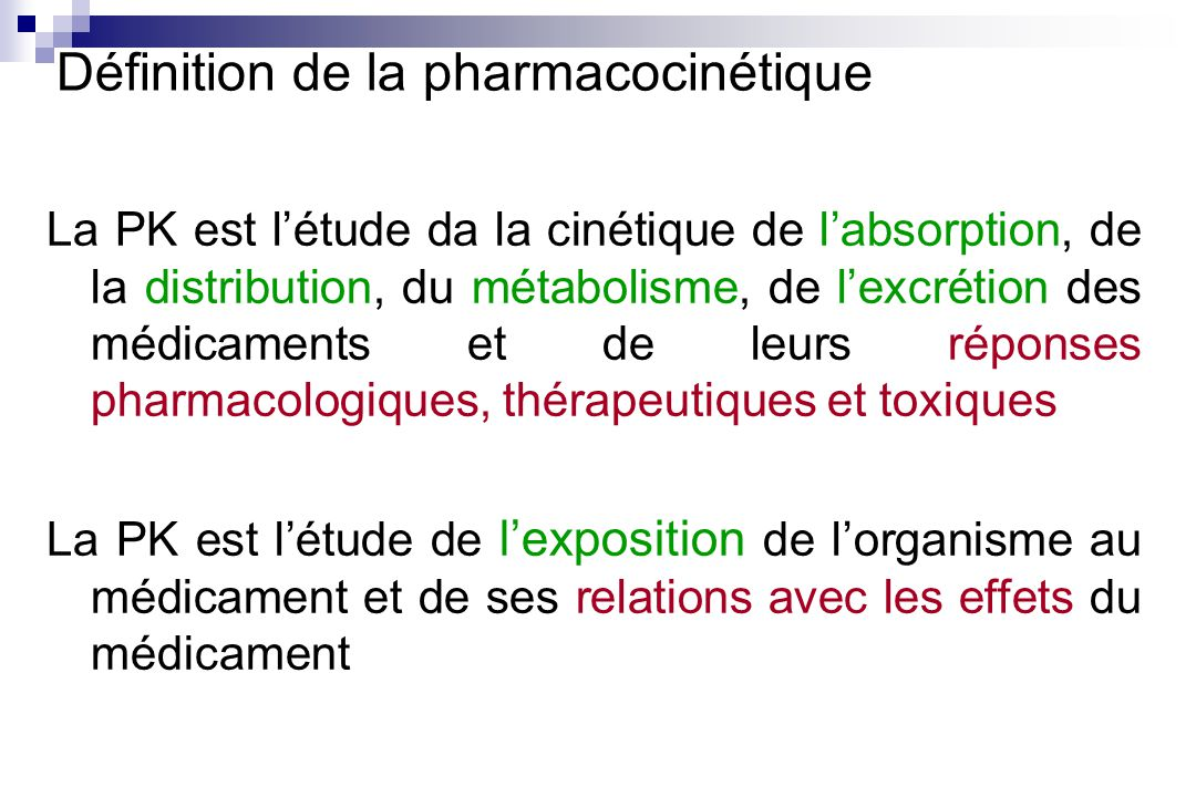 Définition de la pharmacocinétique
