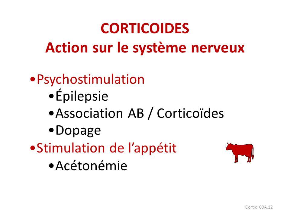 CORTICOIDES Action sur le système nerveux