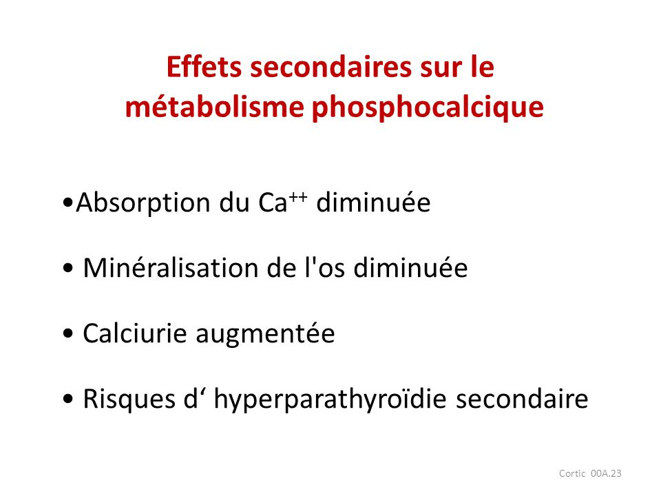 Effets secondaires sur le métabolisme phosphocalcique