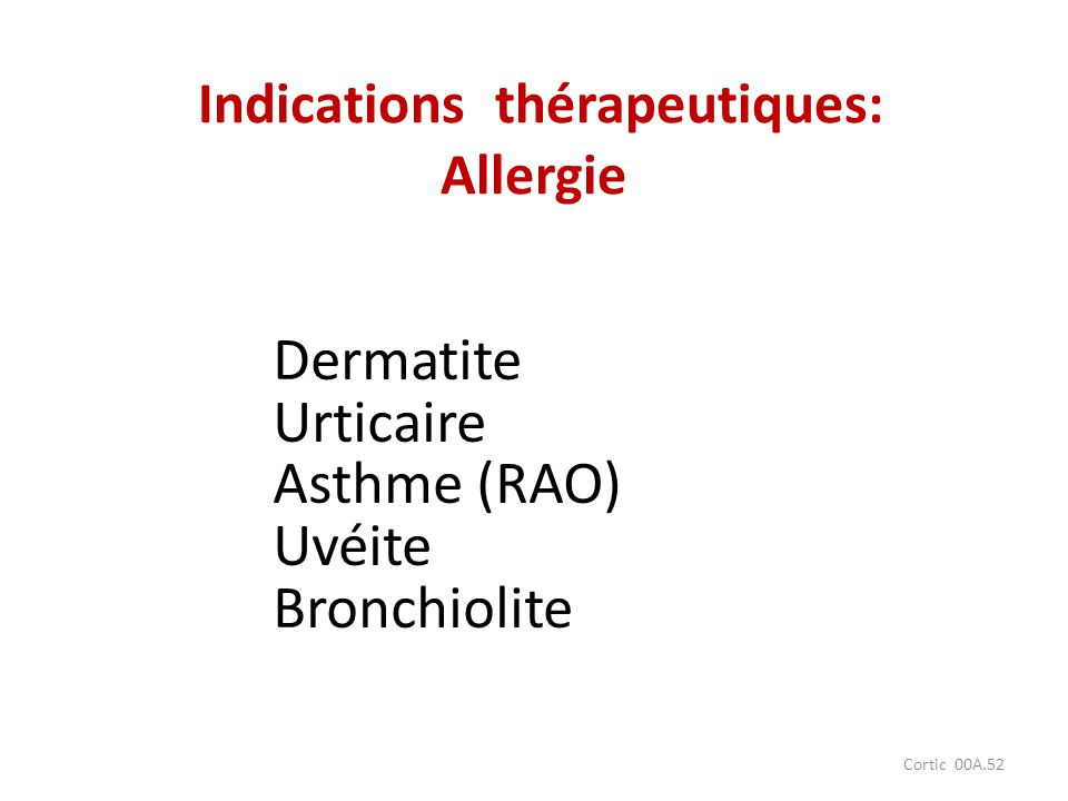 Indications thérapeutiques: Allergie