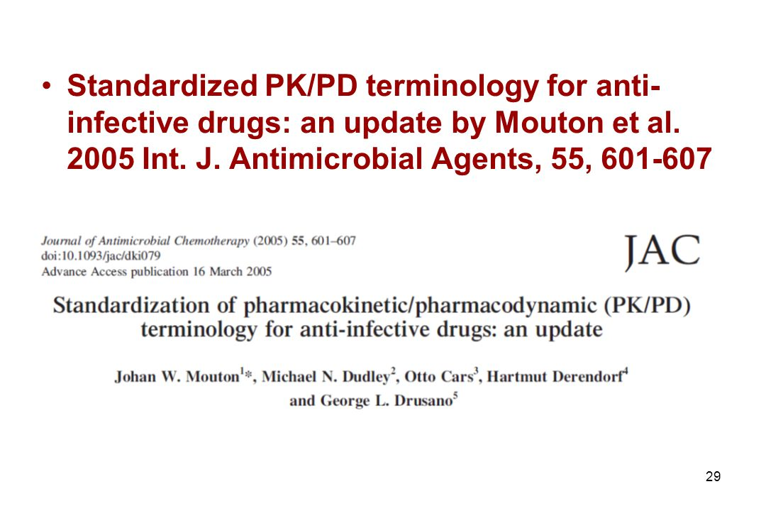 Standardized PK/PD terminology for anti-infective drugs: an update by Mouton et al.