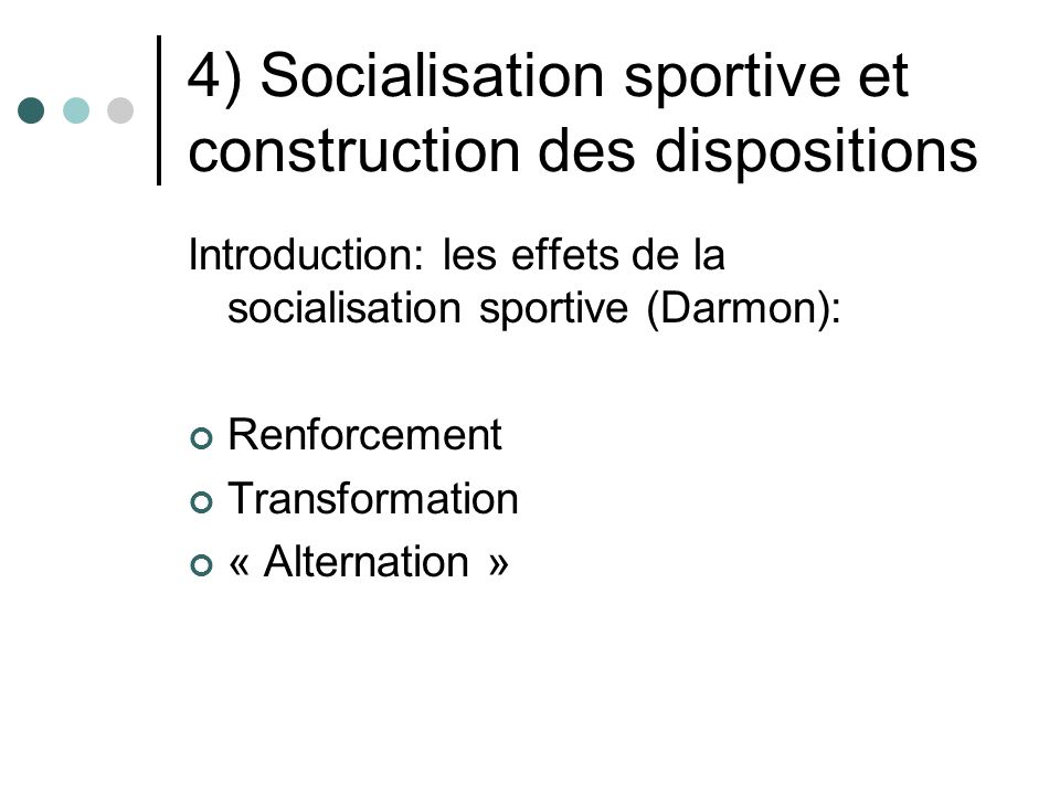 4) Socialisation sportive et construction des dispositions