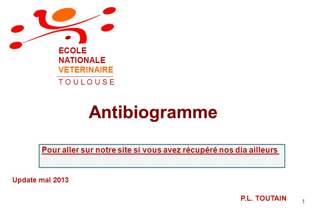 Antibiogramme ECOLE NATIONALE VETERINAIRE