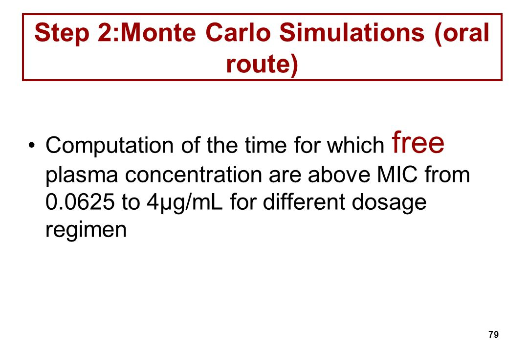 Step 2:Monte Carlo Simulations (oral route)