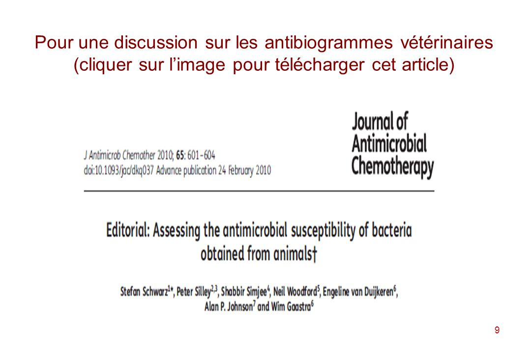 Pour une discussion sur les antibiogrammes vétérinaires (cliquer sur l'image pour télécharger cet article)