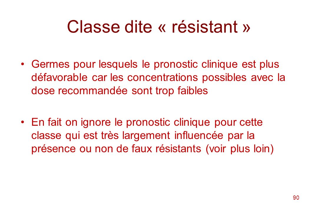 Classe dite « résistant »