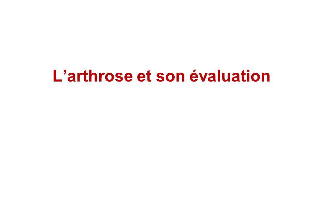 L'arthrose et son évaluation