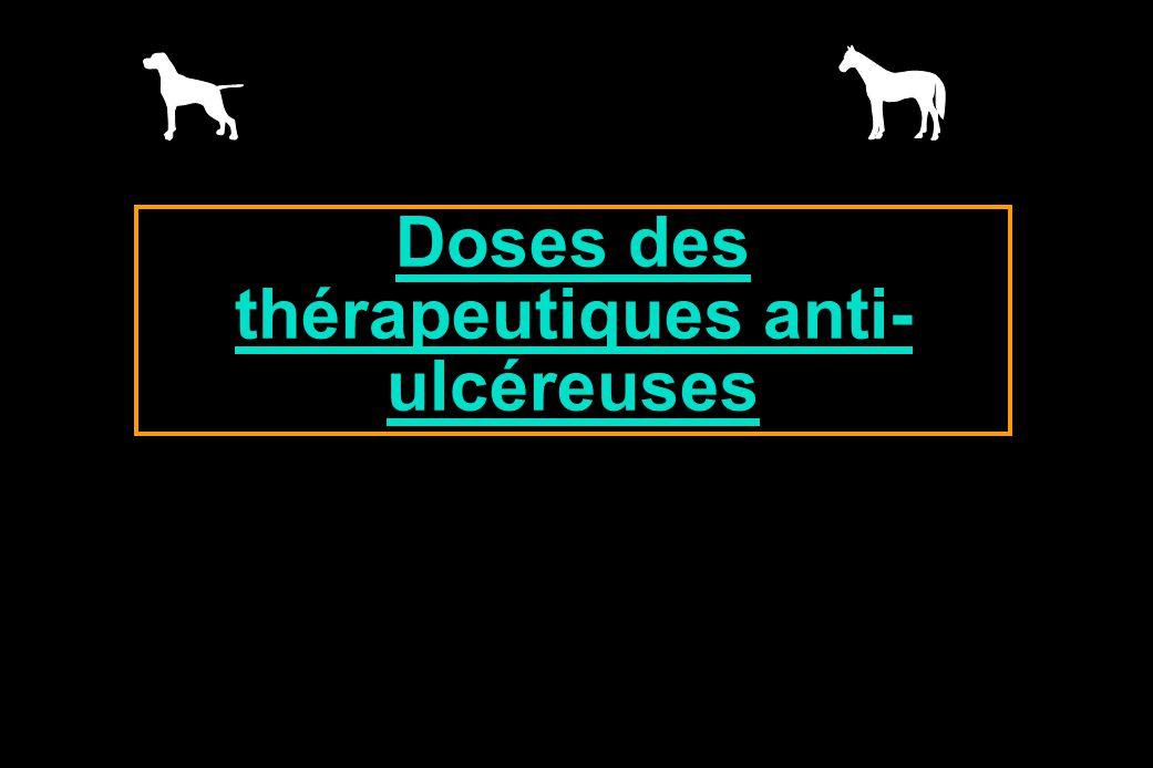 Doses des thérapeutiques anti-ulcéreuses