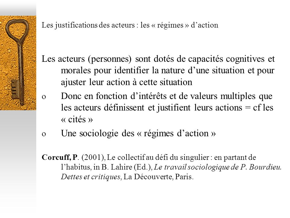 Les justifications des acteurs : les « régimes » d'action