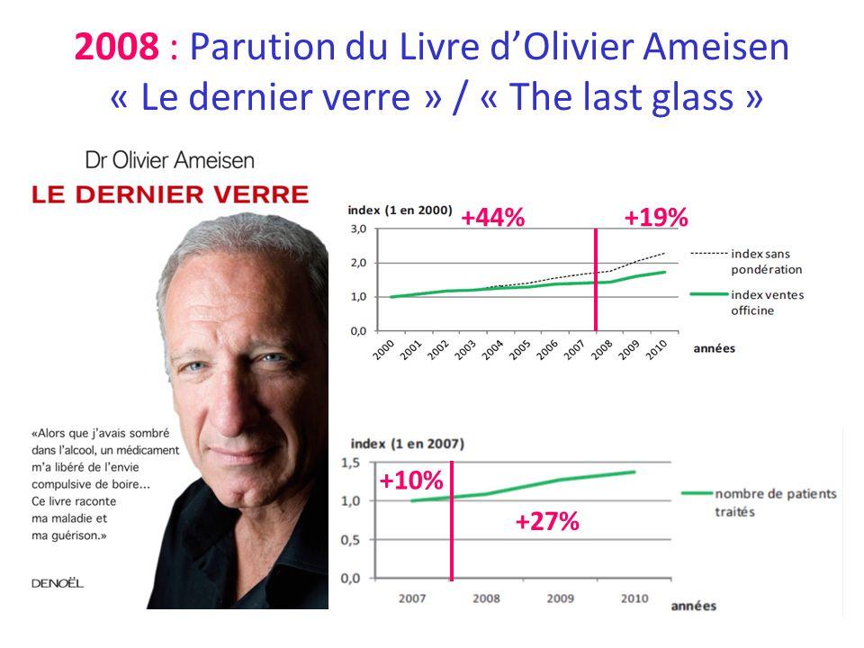 2008 : Parution du Livre d'Olivier Ameisen « Le dernier verre » / « The last glass »