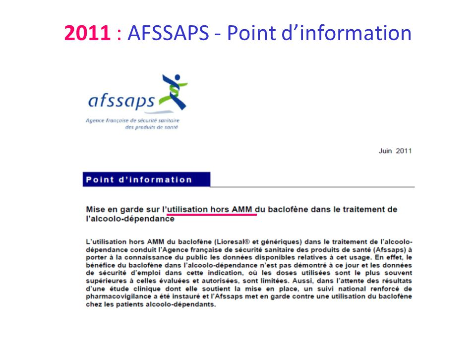 2011 : AFSSAPS - Point d'information