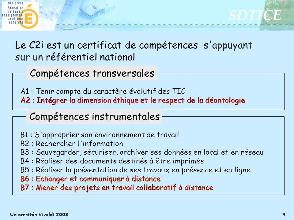 Le C2i est un certificat de compétences s appuyant