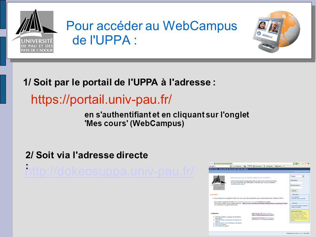 Pour accéder au WebCampus de l UPPA :