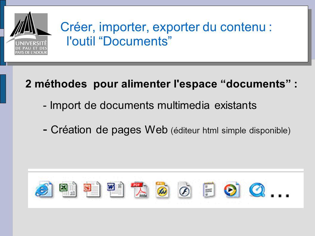 Créer, importer, exporter du contenu : l outil Documents