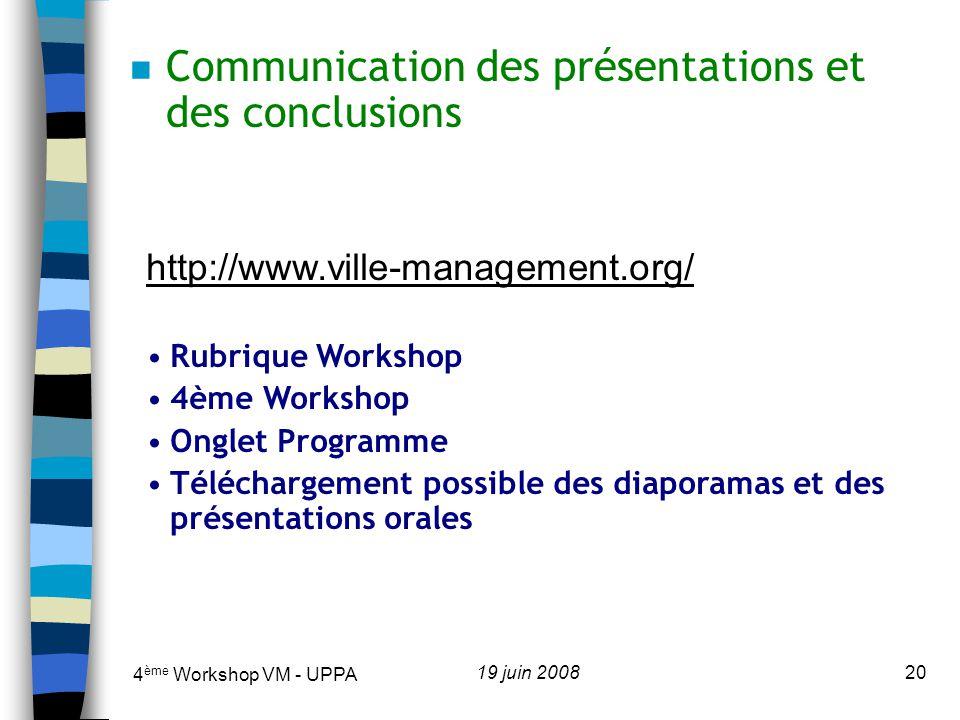 Communication des présentations et des conclusions