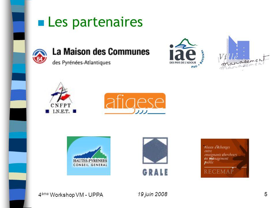 Les partenaires 4ème Workshop VM - UPPA 19 juin 2008