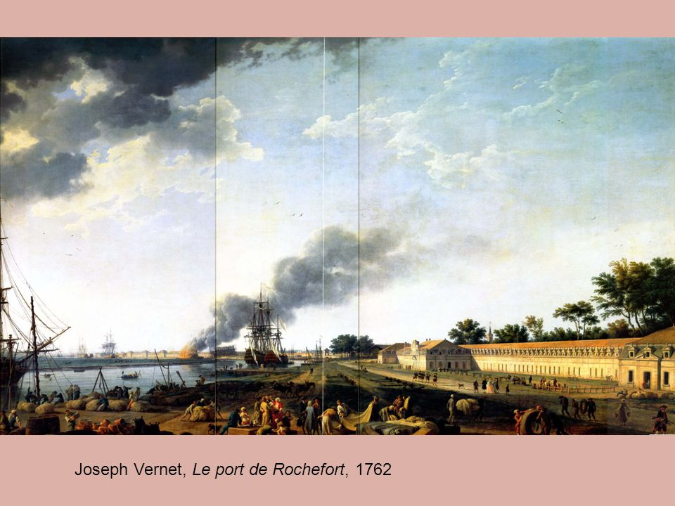 Joseph Vernet, Le port de Rochefort, 1762
