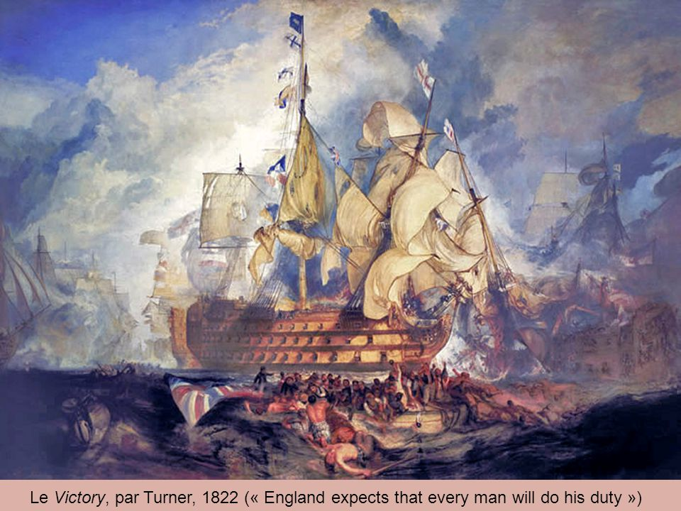 Le Victory, par Turner, 1822 (« England expects that every man will do his duty »)