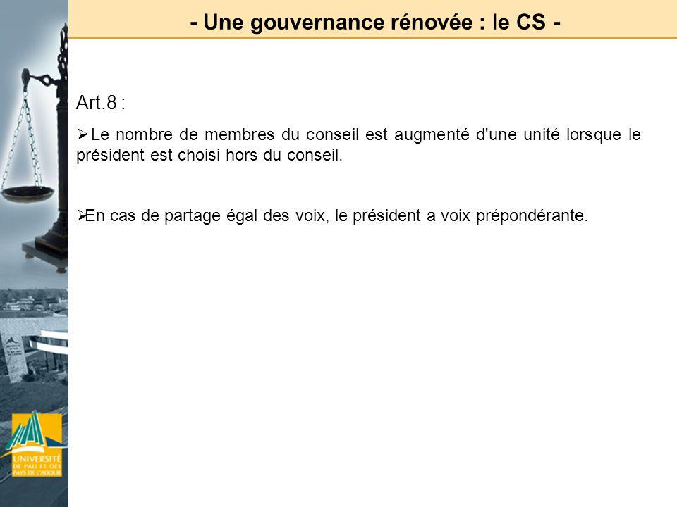 - Une gouvernance rénovée : le CS -