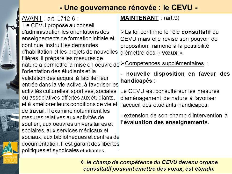 - Une gouvernance rénovée : le CEVU -